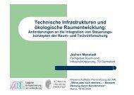 Technische Infrastrukturen und ökologische Raumentwicklung: - ARL