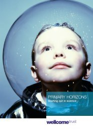 Primary Horizons: Starting out in science - Wellcome Trust