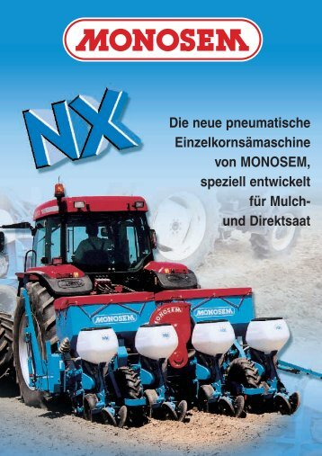 Einzelkornsämaschine Typ NX - Monosem