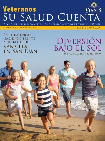 Veteranos Su Salud Cuenta, Verano 2012 - VISN 8