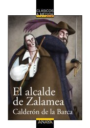 El alcalde de Zalamea (primeras páginas) - Anaya Infantil y Juvenil
