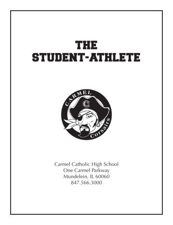 The STudenT-AThleTe - Carmel Catholic High School