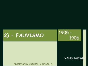 2) - FAUVISMO