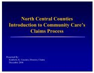 North Central Counties Introduction to Community Care's Claims ...