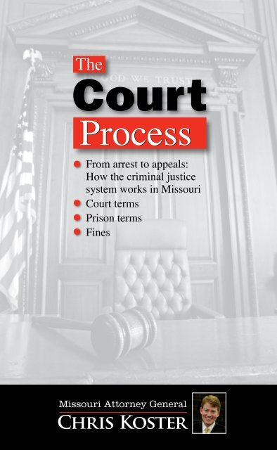 The Court Process in Missouri - Missouri Attorney General