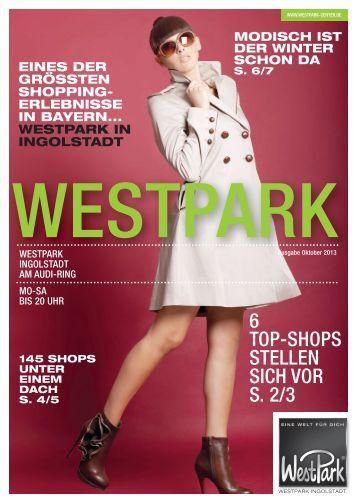 6 TOP-SHOPS STELLEN SICH VOR S. 2/3 - WestPark