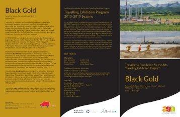 Black Gold (PDF 1.3 MB) - Art Gallery of Alberta