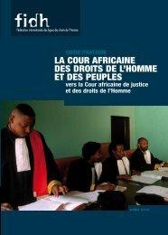 La Cour africaine des Droits de l'Homme et des peuples vers ... - FIDH