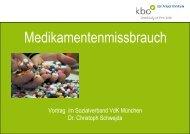 Medikamentenmissbrauch - Klinikum München-Ost