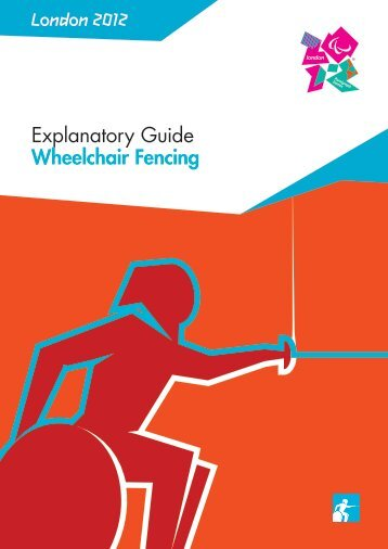 London 2012 Explanatory Guide Wheelchair Fencing