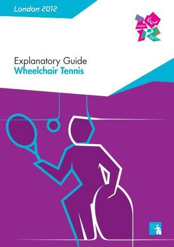 London 2012 Explanatory Guide Wheelchair Tennis - ITF