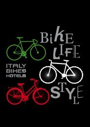 Three aspects of a single passion - Italy Bike Hotels