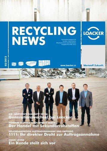 Recycling NEWS 03/2012 - Loacker Recycling GmbH