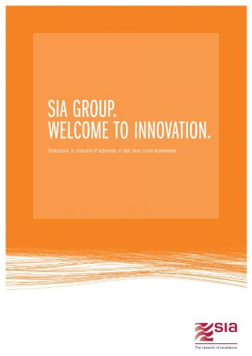 SIA GROUP. WELCOME TO INNOVATION.