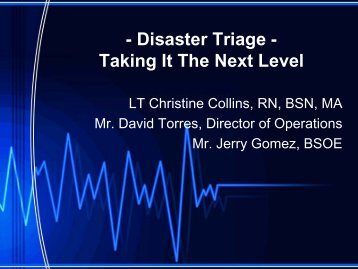 - Disaster Triage - Taking It The Next Level