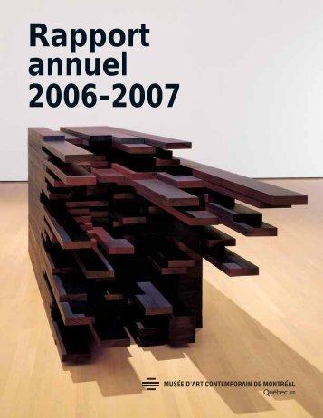 Rapport annuel 2006-2007 - Musée d'art contemporain de Montréal