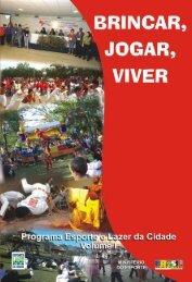 Brincar, Jogar, Viver: Programa Esporte e Lazer da Cidade - Volume 1
