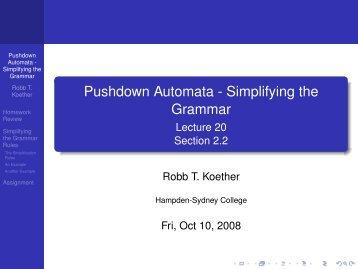Pushdown Automata - Simplifying the Grammar - Hampden-Sydney ...
