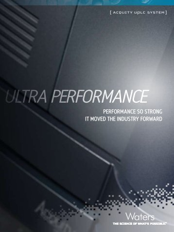 uLtra Performance[ACQUITY UPLC sYsTem ] - Waters
