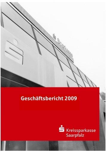 Geschäftsbericht 2009 - nach Prüfung - KSK Kreissparkasse Saarpfalz