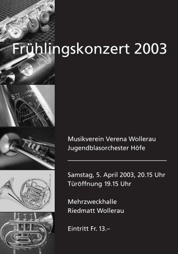 Frühlingskonzert 2003 - Musikverein Verena Wollerau
