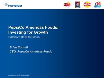 PepsiCo Americas Foods: Investing for Growth