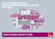 gerechtigkeit macht stark. sozialdemokratisches ... - SPD Hessen