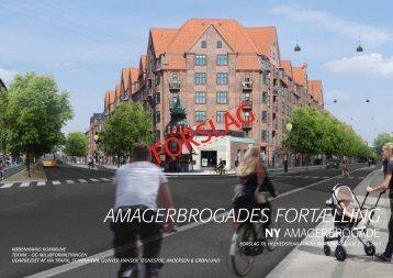 AMAGERBROGADES FORTÆLLING