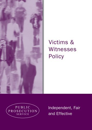 Victims and Witnesses Policy - Public Prosecution Service