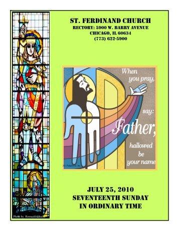 st. ferdinand church july 25, 2010 seventeenth sunday in ordinary time