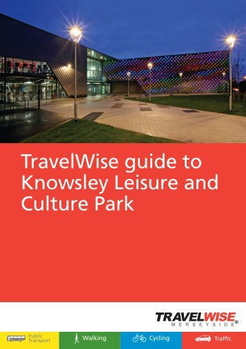 TravelWise guide to Knowsley Leisure and Culture Park