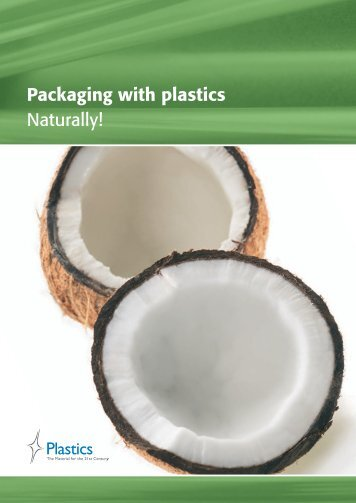 Packaging with plastics Naturally! - IK Industrievereinigung ...