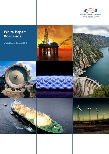 White Paper: Scenarios - World Energy Council