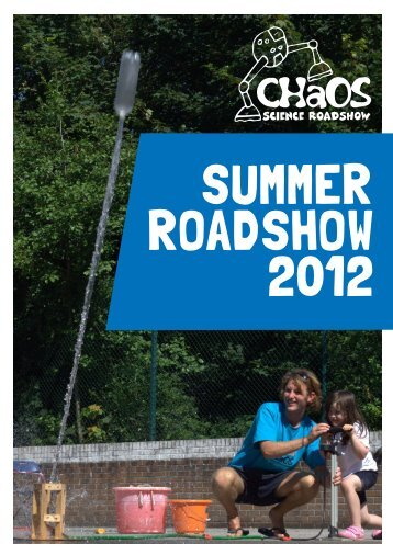 Summer Roadshow report - CHaOS