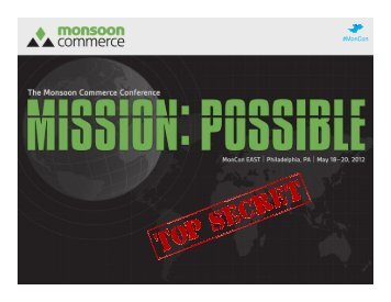 #MonCon MonCon EAST | May 18–20, 2012 - Monsoon Commerce