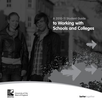 Guide to working with schools and colleges 2011 - University of the ...