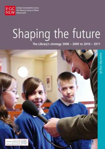 The Library's strategy 2008-2009 to 2010-2011