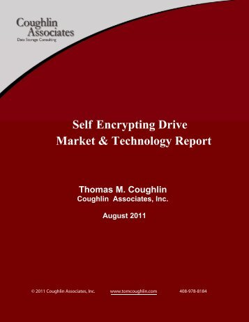 Market & Technology Report Self Encrypting Drive - Coughlin ...