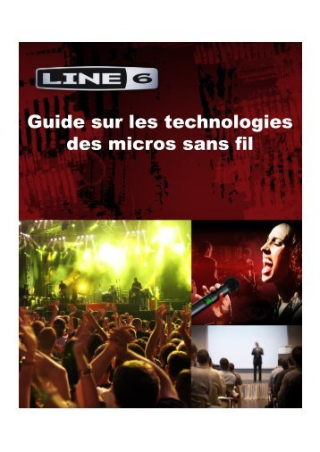 Guide sur les technologies des micros sans fil - Line 6