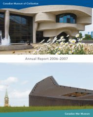CMCC Annual Report, 2006-2007 - Canadian Museum of Civilization