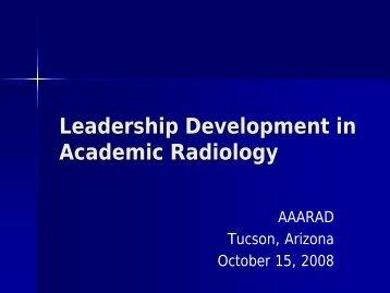 Leadership Development in Academic Radiology - Aaarad.org