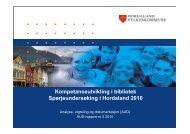 Kompetanseutvikling i bibliotek Spørjeundersøking i Hordaland 2010
