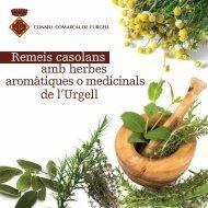 Remeis casolans amb herbes aromàtiques o medicinals de l'Urgell