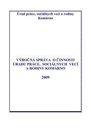 Výročná správa o činnosti ÚPSVR Komárno za rok 2009