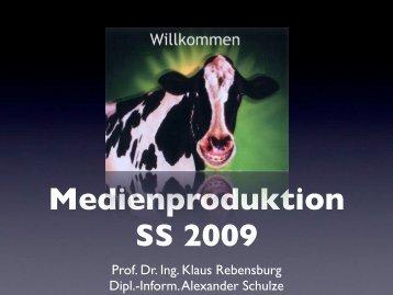 Medienproduktion SS 2009