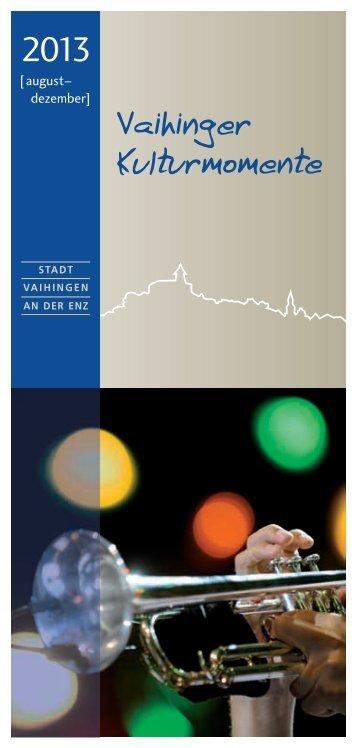 Kulturprogramm_2. Halbjahr 2013.pdf - Stadt Vaihingen an der Enz