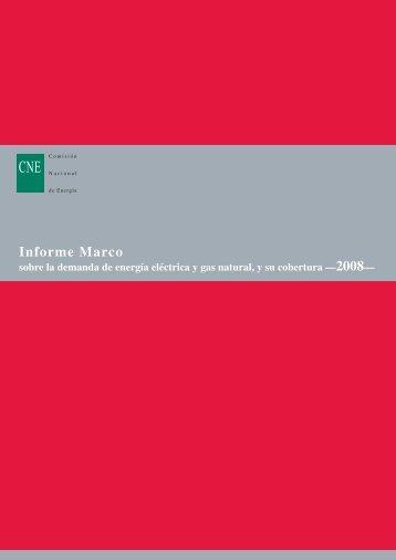 Informe Marco 2008 - Comisión Nacional de Energía