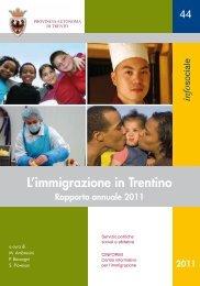 L'immigrazione in Trentino - Rapporto annuale 2011 - Integrazione ...