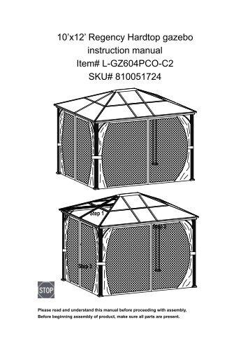 10x12 Regency Hardtop Gazebo Instruction Manual Item L