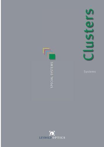 Clusters - Leybold Optics GmbH